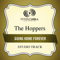 The Hoppers - Going Home Forever