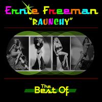 Ernie Freeman - Raunchy - The Best Of