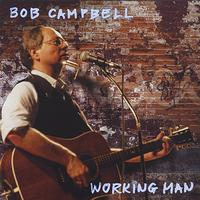 Bob Campbell - Working Man