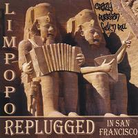 Limpopo - Replugged In San Francisco