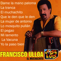 Francisco Ulloa - El Muchachito