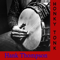 Hank Thompson - Honky Tonk