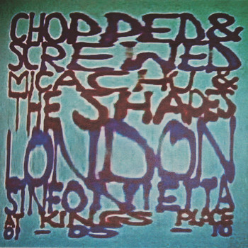 Micachu & The Shapes and the London Sinfonietta - Chopped & Screwed