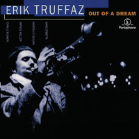 Erik Truffaz - Out Of A Dream