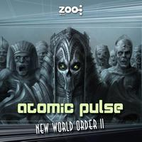 Atomic Pulse - New World Order II