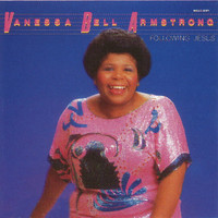 Vanessa Bell Armstrong - Following Jesus