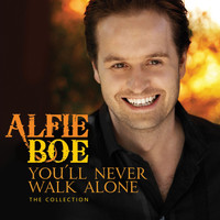 Alfie Boe - You'll Never Walk Alone - The Collection