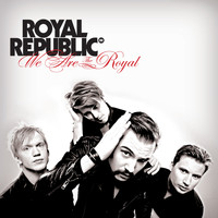 Royal Republic - The Royal