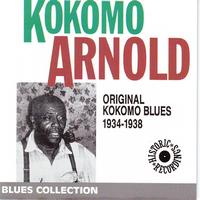 Kokomo Arnold - Original Kokomo Blues 1934-1938 (Blues Collection Historic Recordings)