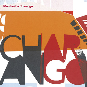 Morcheeba - Charango (Domestic Single Album)