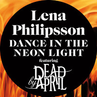 Lena Philipsson - Dance In The Neon Light