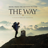 Tyler Bates - The Way (Original Motion Soundtrack)