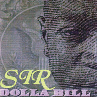 Sir Dolla Bill - Bottle