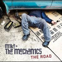 Mike & The Mechanics - The Road