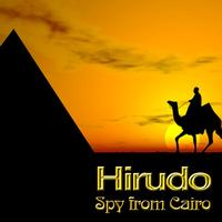 Hirudo - Spy from Cairo