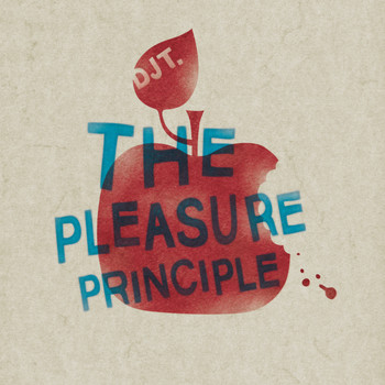 DJ T. - The Pleasure Principle