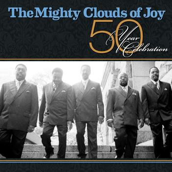 The Mighty Clouds Of Joy - 50 Year Celebration