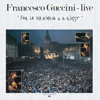 Francesco Guccini - Fra La Via Emilia E Il West - Live