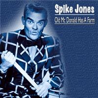 Spike Jones - Old Mc Donald Had A Farm