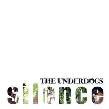 The Underdogs - Silence