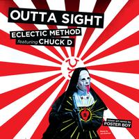 Eclectic Method - Outta Sight (feat. Chuck D)