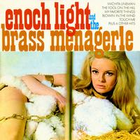 Enoch Light - Enoch Light & The Brass Menagerie