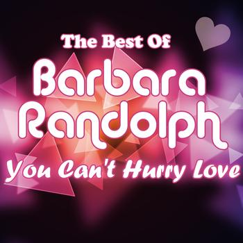Barbara Randolph - You Can't Hurry Love - The Best Of Barbara Randolph
