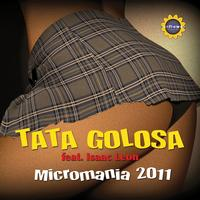 Tata Golosa - Micromania (Remixes)