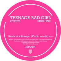 Teenage Bad Girl - Hands of a Stranger - EP