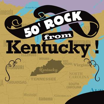 Various Artists - 50' Rock From Kentucky !