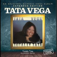 Tata Vega - Totally Tata (Bonus Track Edition)