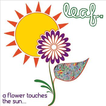 Leaf - A Flower Touches the Sun