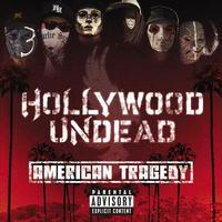Hollywood Undead - American Tragedy (Explicit)