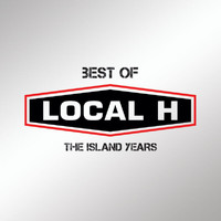 Local H - Best Of Local H – The Island Years