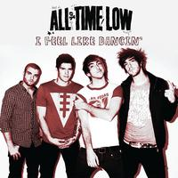 All Time Low - I Feel Like Dancin'