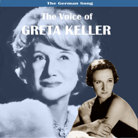 Greta Keller - The German Song: The Voice of Greta Keller
