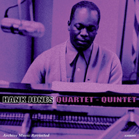 Hank Jones - Quartet - Quintet