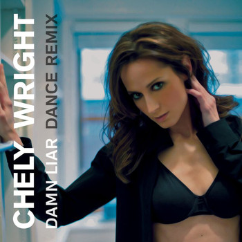 Chely Wright - Damn Liar (The Remixes) (Explicit)