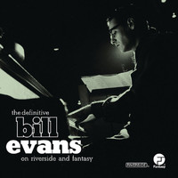 Bill Evans - The Definitive Bill Evans on Riverside and Fantasy