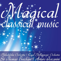 Philadelphia Orchestra - Magical Classical Music