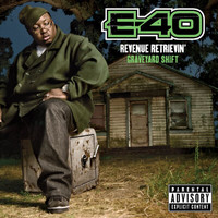 E-40 - Revenue Retrievin': Graveyard Shift (Explicit)