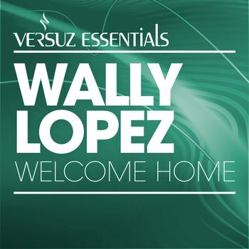 Wally Lopez - Welcome Home