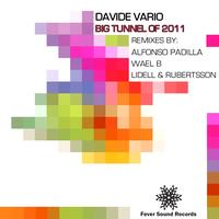 Davide Vario - Big Tunnel Of 2011
