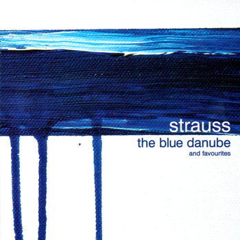 Various Artists - Strauss II: The Blue Danube and Favorites