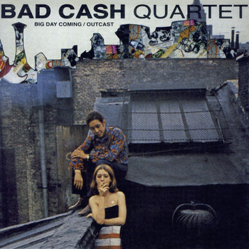 Bad Cash Quartet - Big Day Coming
