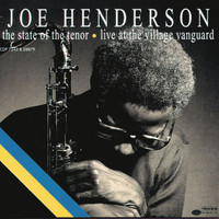 Joe Henderson - The State Of The Tenor: Live At The Village Vanguard (Vol. 1 & 2 / Live)
