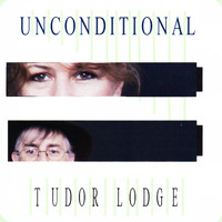Tudor Lodge - Unconditional