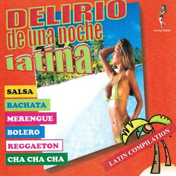 Various Artists - Delirio de una Noche Latina (Latin Compilation)