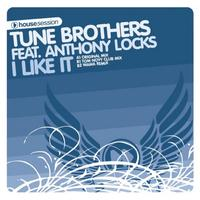 Tune Brothers - I Like It