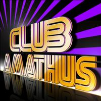 Various Artists - Club Amathus - Best of Dance, Electro House and Progressive House Music Anthems